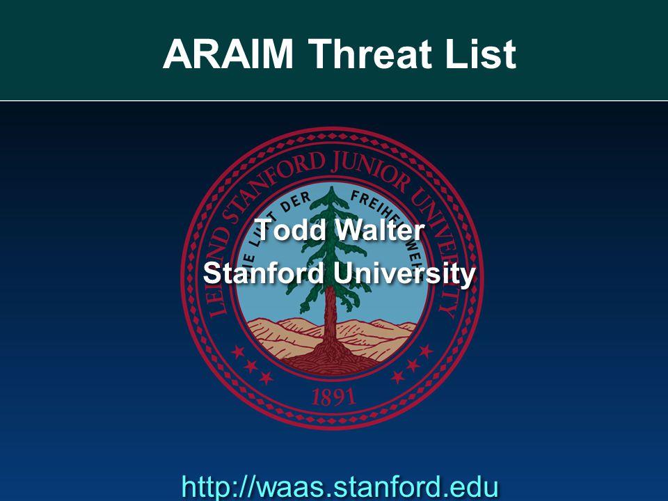 Todd Walter Stanford University http://waas.stanford.edu