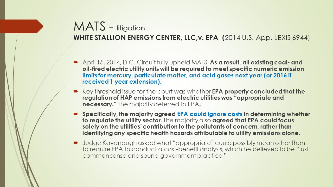 MATS - litigation WHITE STALLION ENERGY CENTER, LLC,v. EPA (2014 U. S