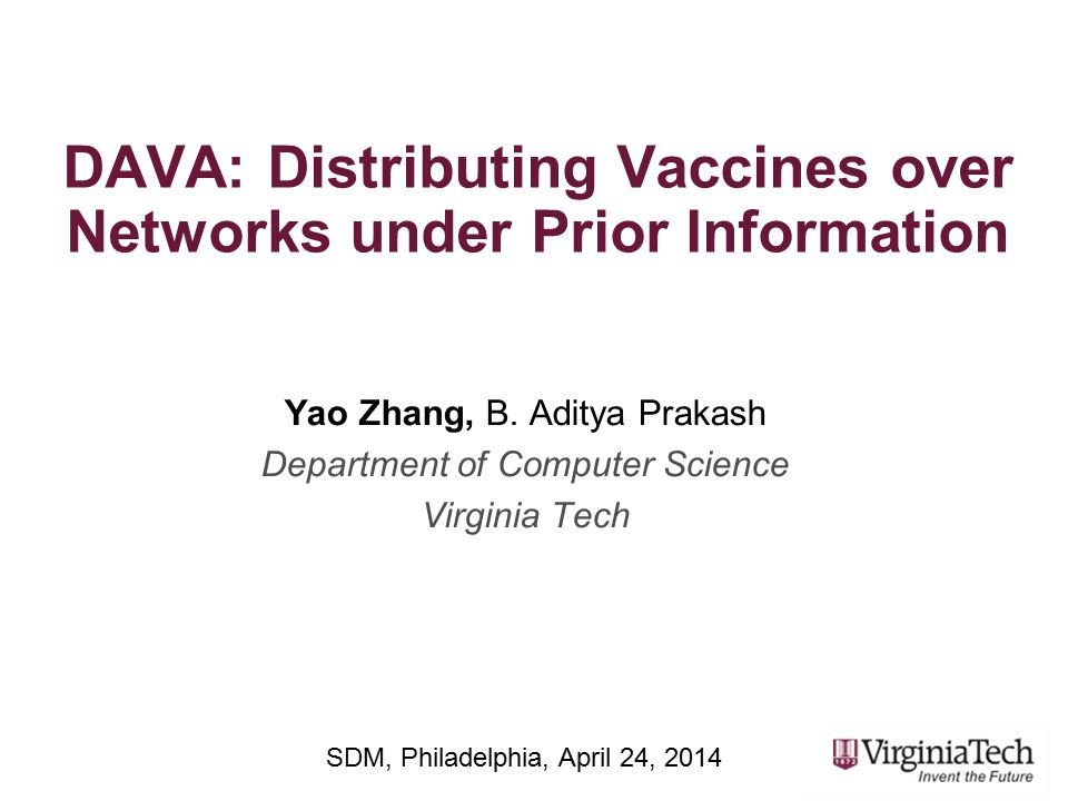 DAVA: Distributing Vaccines over Networks under Prior Information