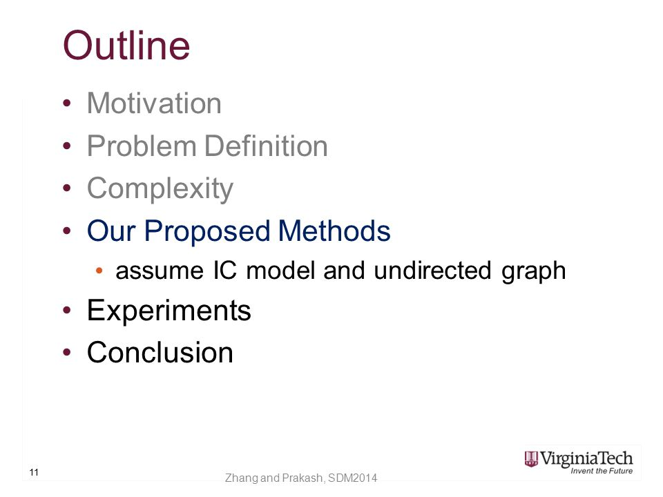 Outline Motivation Problem Definition Complexity Our Proposed Methods