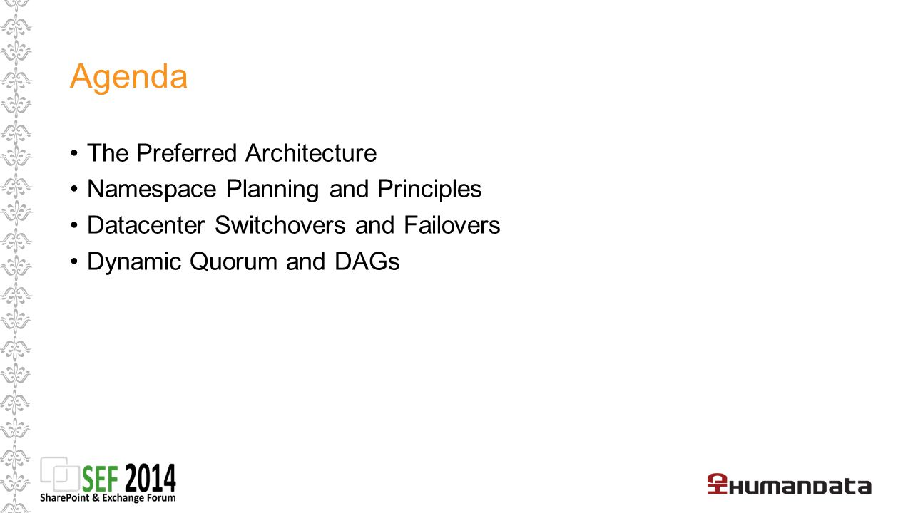 Agenda The Preferred Architecture Namespace Planning and Principles