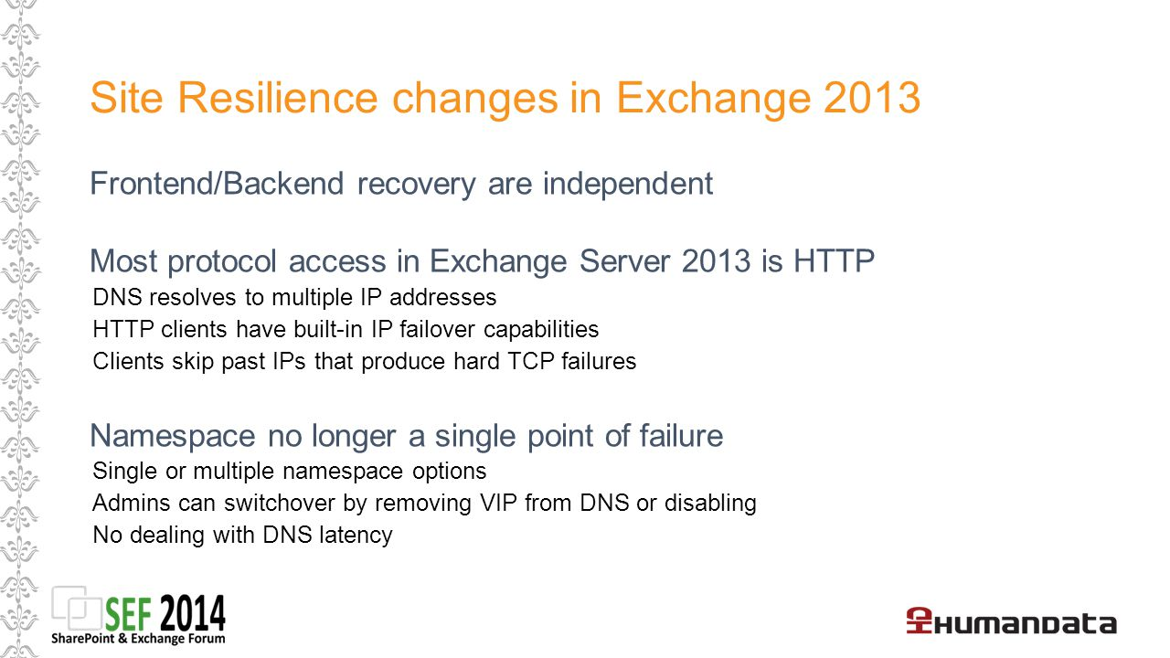 Site Resilience changes in Exchange 2013