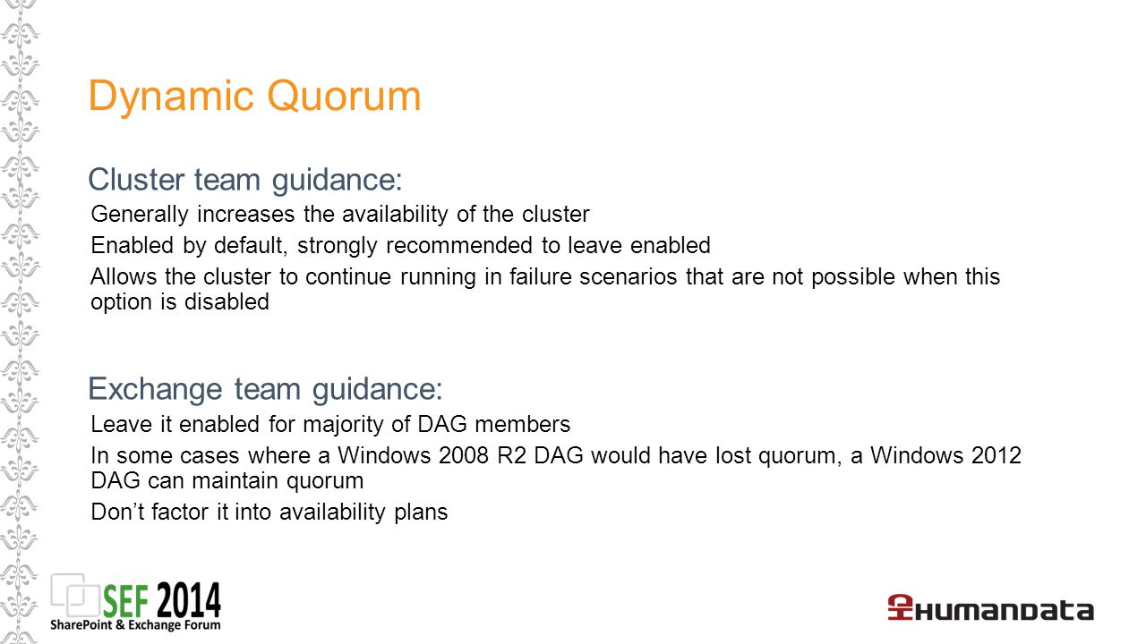 Dynamic Quorum Cluster team guidance: Exchange team guidance: