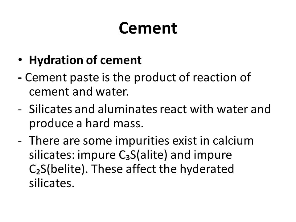 Cement Hydration of cement