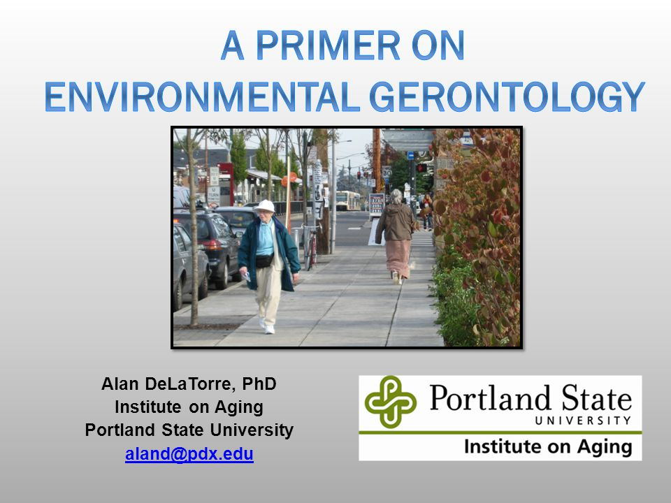 A Primer on Environmental Gerontology