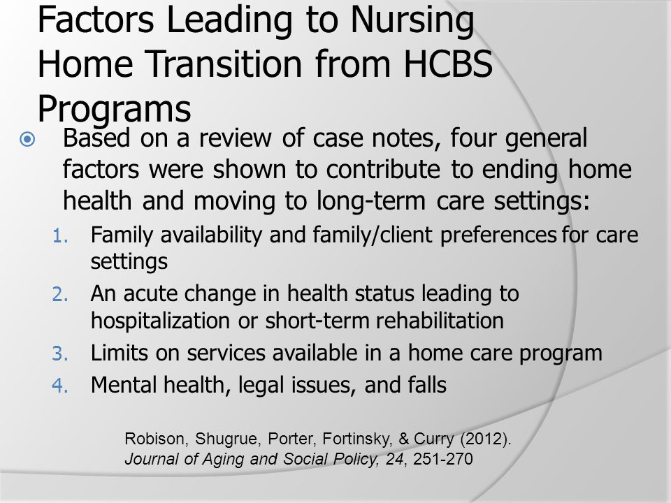 Factors Leading to Nursing Home Transition from HCBS Programs