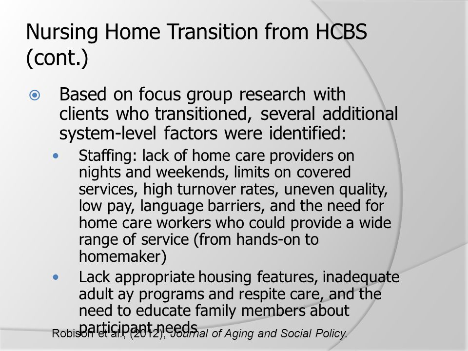 Nursing Home Transition from HCBS (cont.)