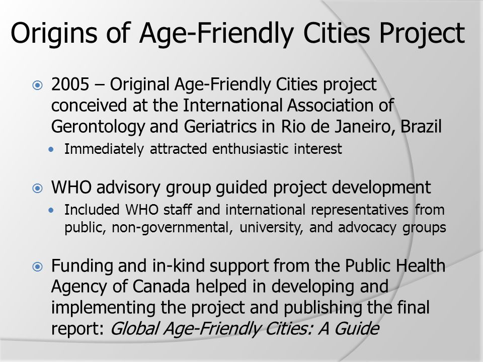 Origins of Age-Friendly Cities Project