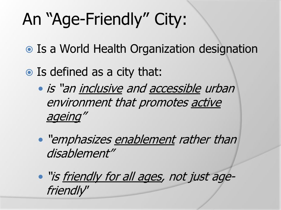 An Age-Friendly City: