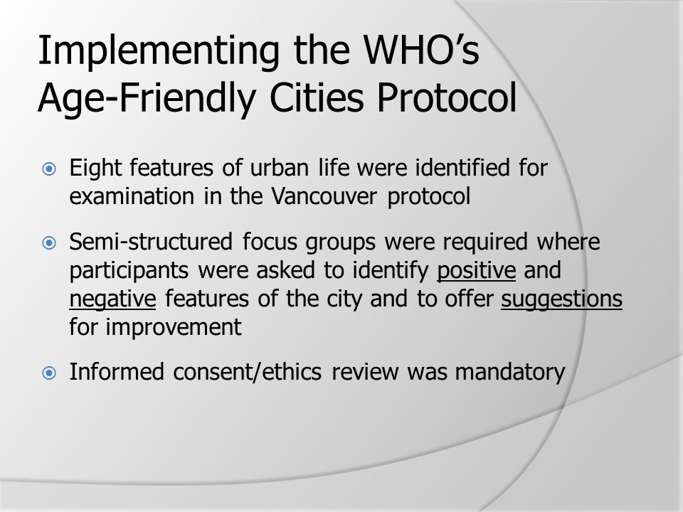 Implementing the WHO's Age-Friendly Cities Protocol