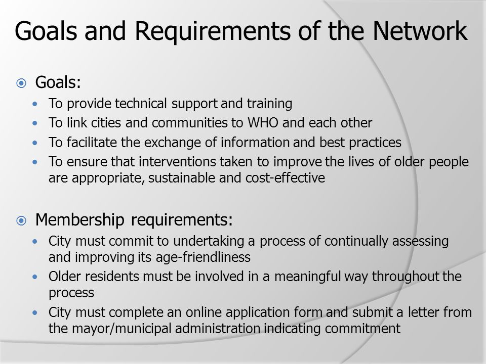 Goals and Requirements of the Network