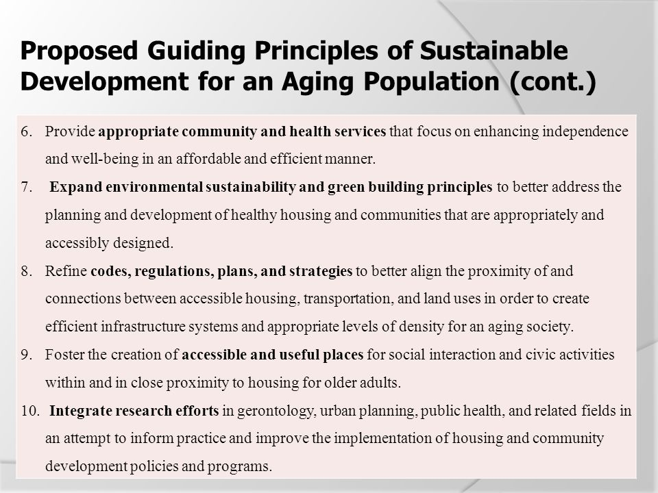 Proposed Guiding Principles of Sustainable Development for an Aging Population (cont.)