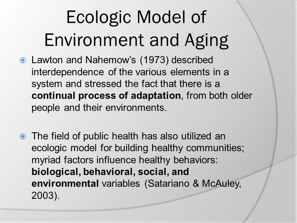 Ecologic Model of Environment and Aging
