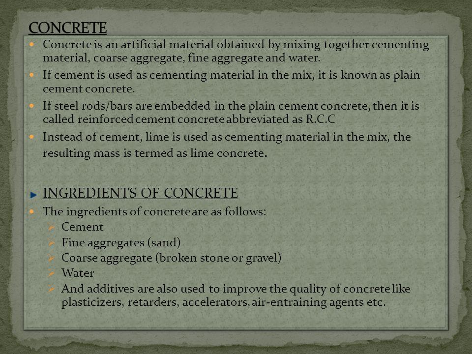 CONCRETE INGREDIENTS OF CONCRETE