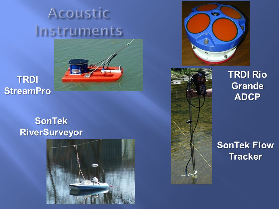 Acoustic Instruments TRDI Rio Grande ADCP TRDI StreamPro