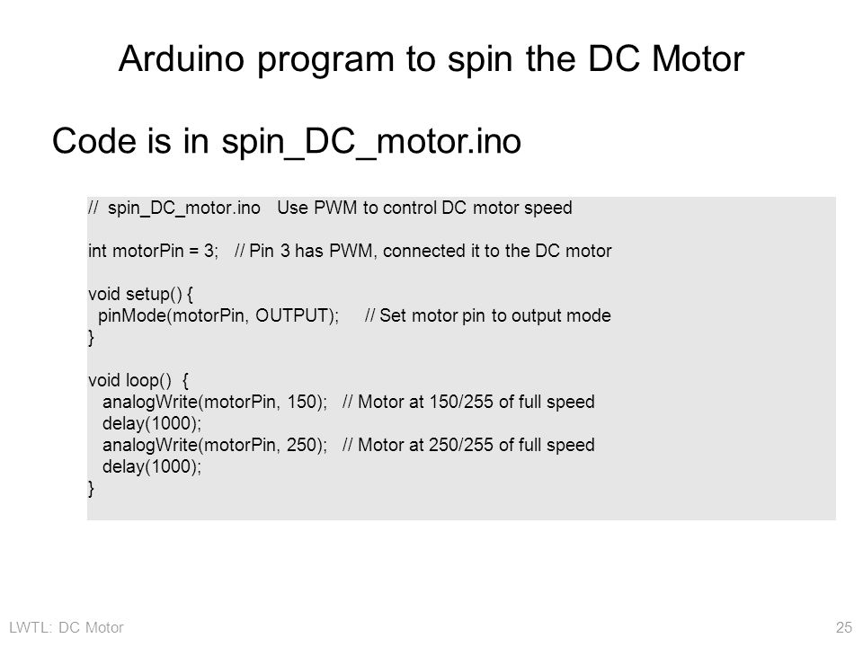 Arduino program to spin the DC Motor