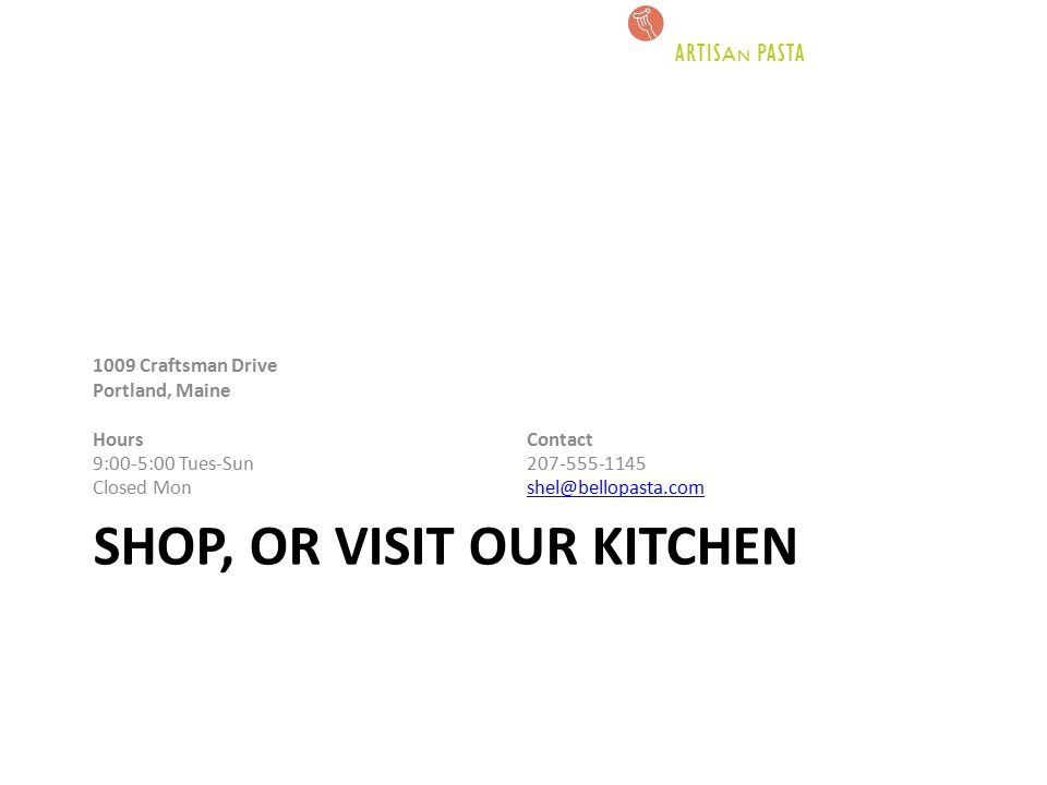 Shop, or Visit Our Kitchen