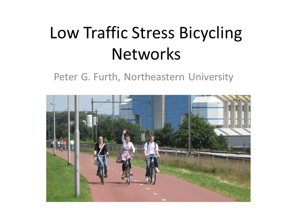 Low Traffic Stress Bicycling Networks