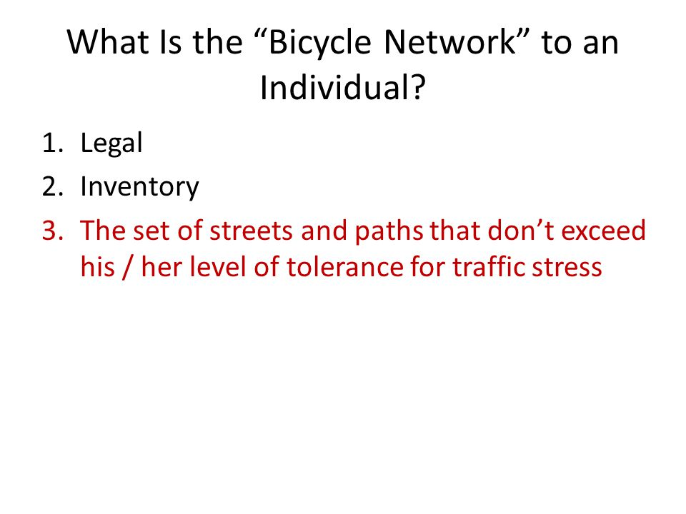 What Is the Bicycle Network to an Individual