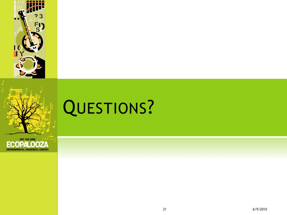 Questions 6/9/2010