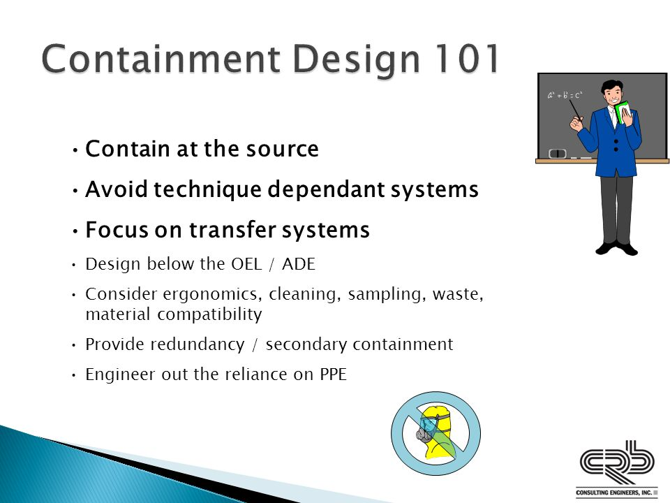 Containment Design 101 Contain at the source