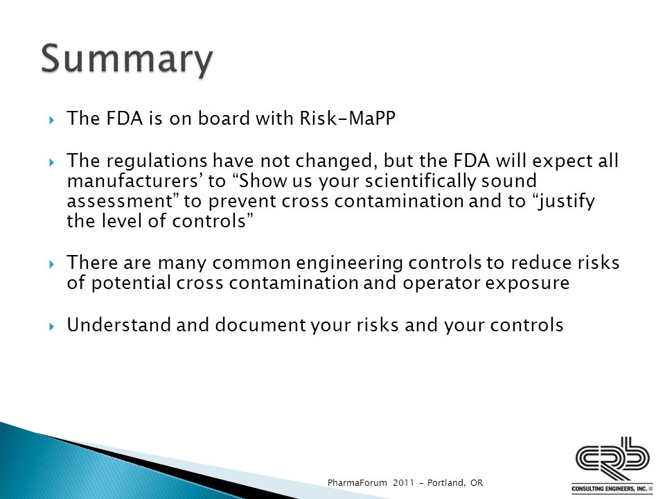 Summary The FDA is on board with Risk-MaPP