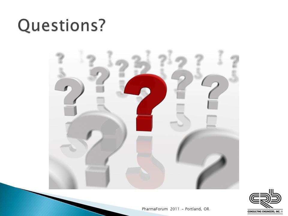Questions PharmaForum 2011 - Portland, OR