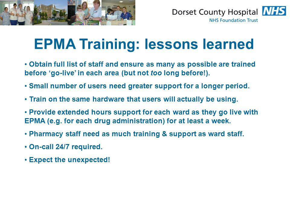 EPMA Training: lessons learned