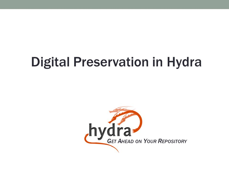 Digital Preservation in Hydra