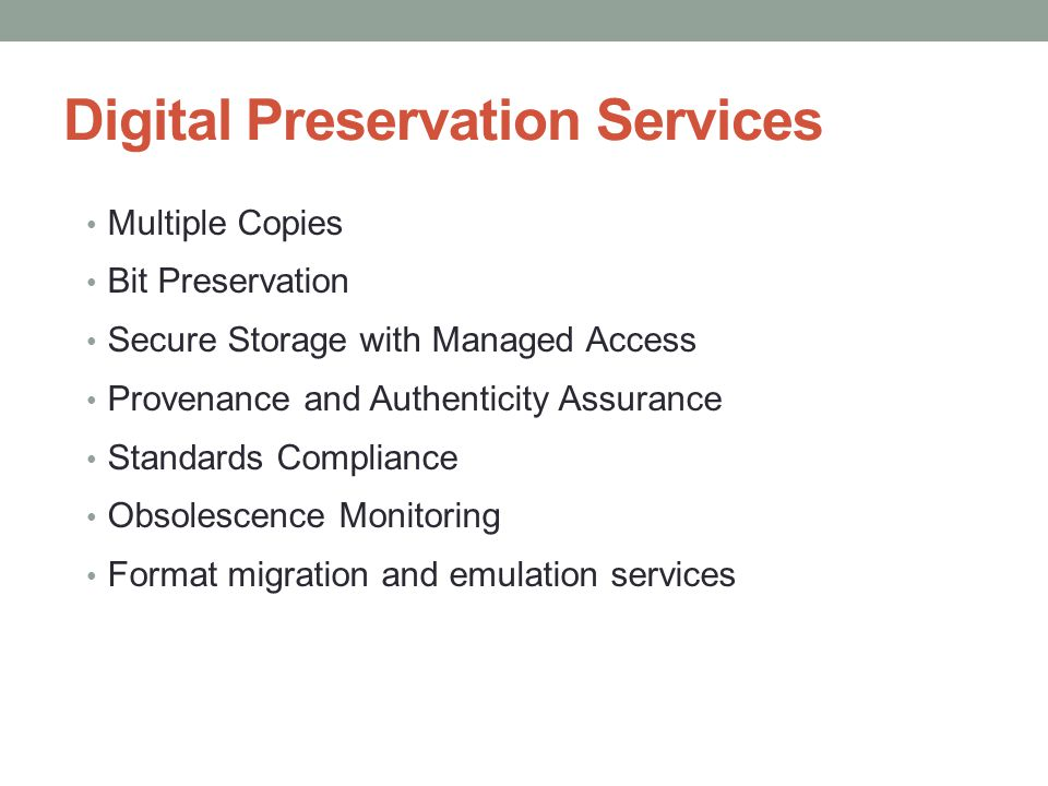 Digital Preservation Services