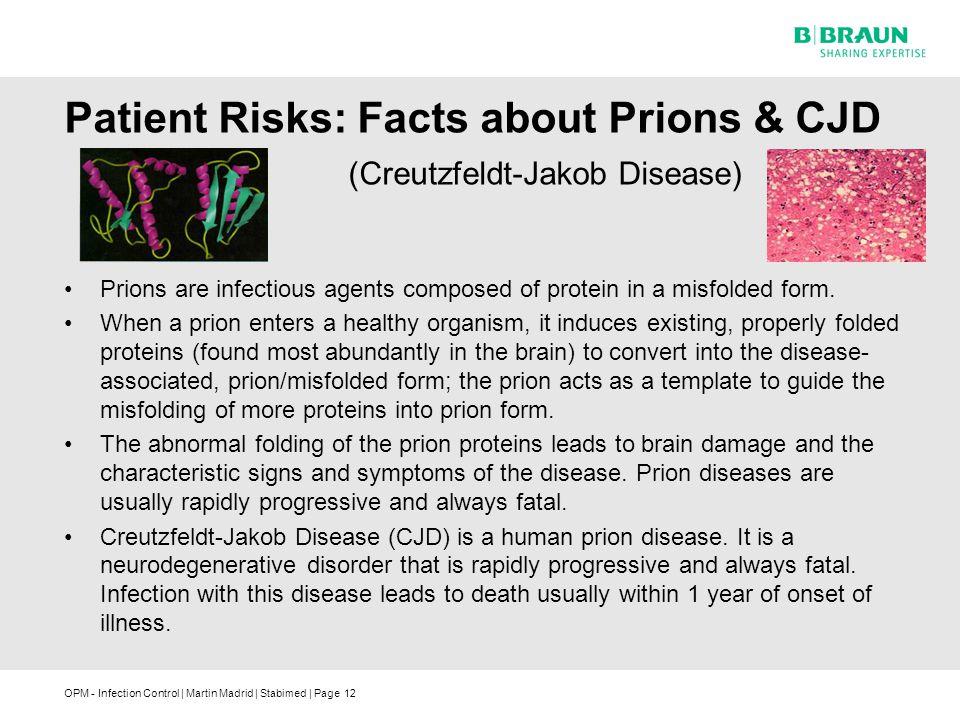 Patient Risks: Facts about Prions & CJD (Creutzfeldt-Jakob Disease)