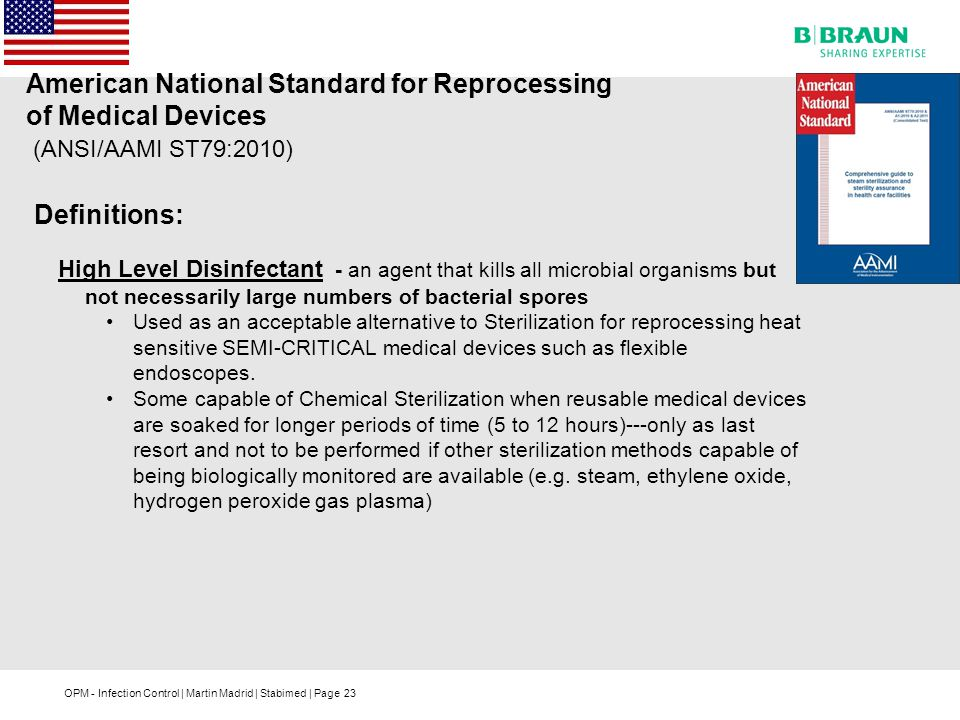 American National Standard for Reprocessing of Medical Devices (ANSI/AAMI ST79:2010)