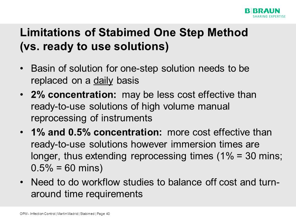 Limitations of Stabimed One Step Method (vs. ready to use solutions)