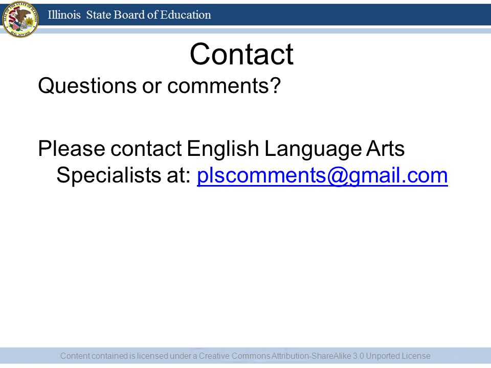 Contact Questions or comments Please contact English Language Arts Specialists at: plscomments@gmail.com