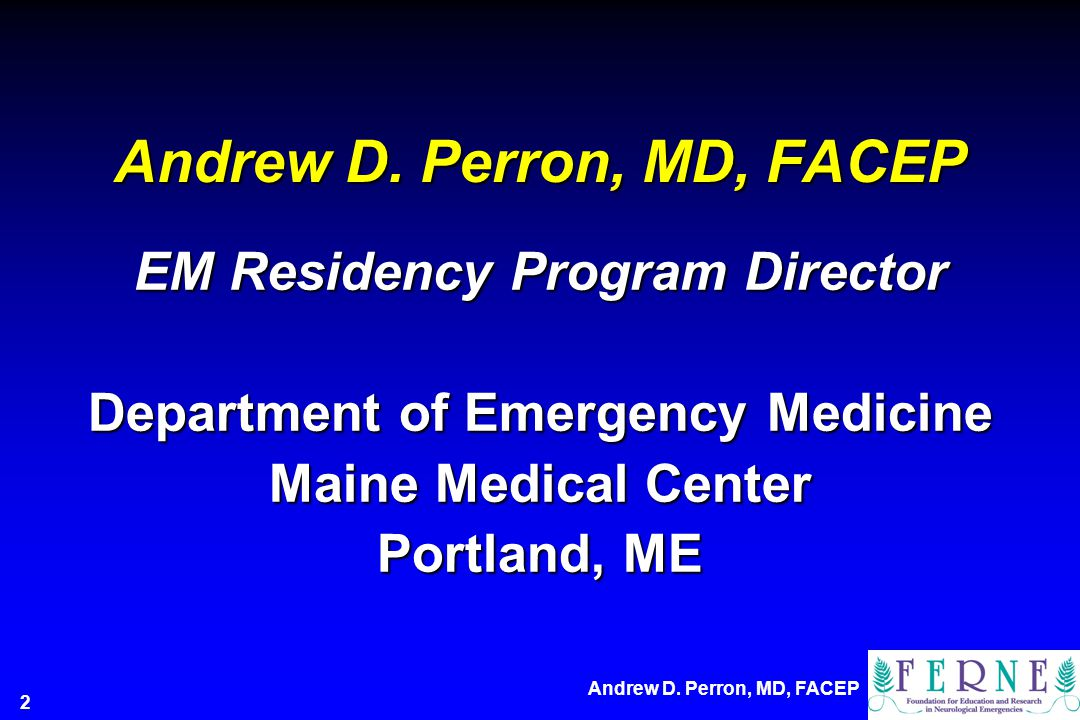 Andrew D. Perron, MD, FACEP