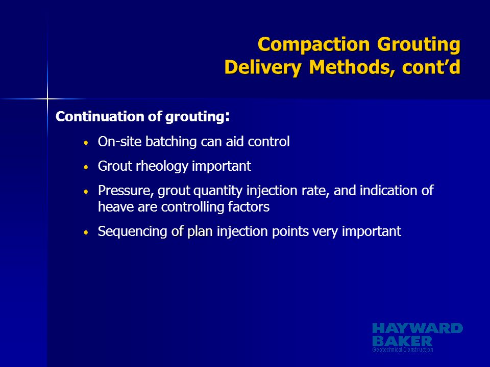 Compaction Grouting Delivery Methods, cont'd