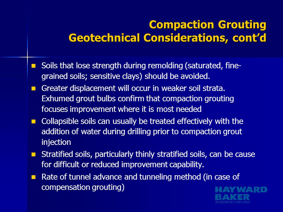 Compaction Grouting Geotechnical Considerations, cont'd