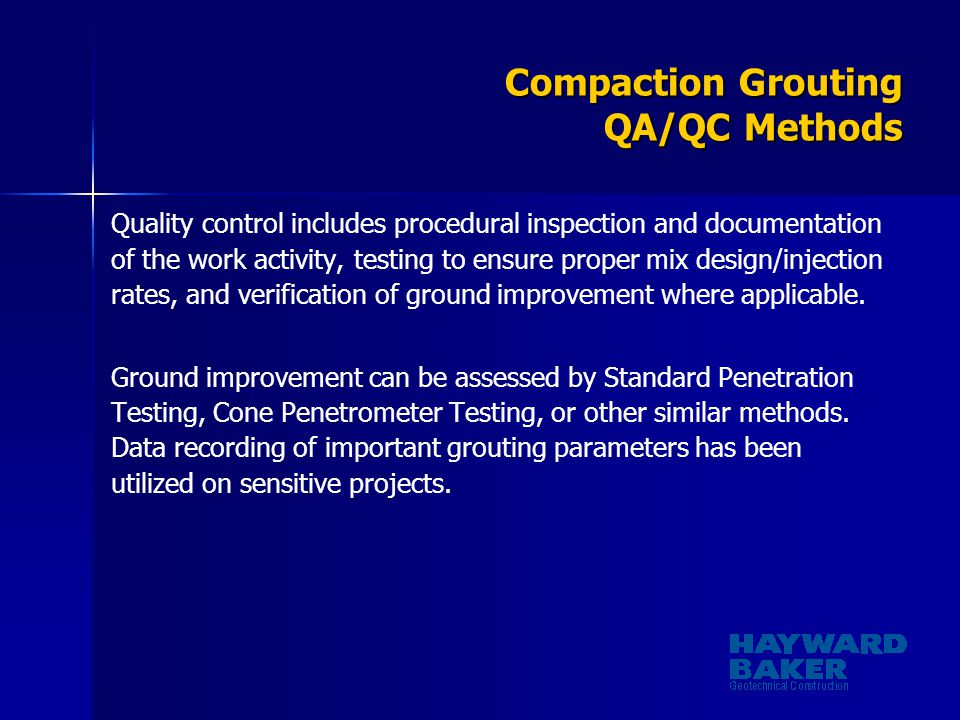 Compaction Grouting QA/QC Methods