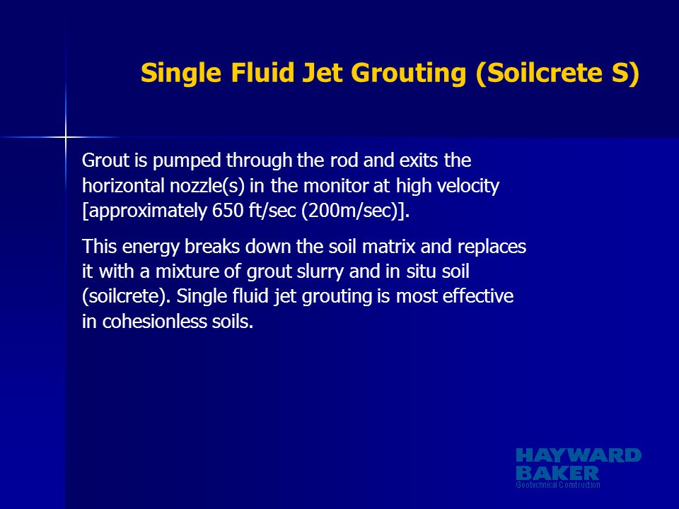 Single Fluid Jet Grouting (Soilcrete S)