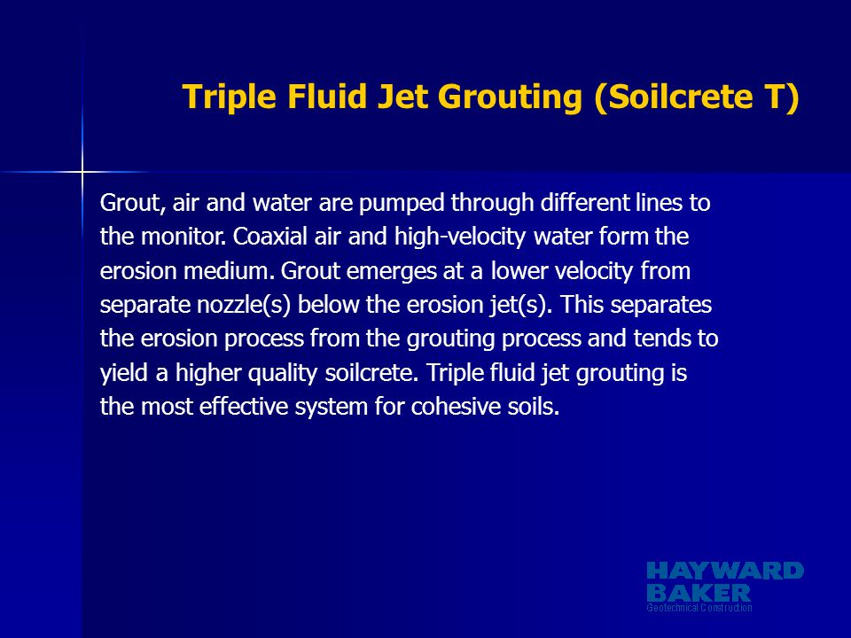 Triple Fluid Jet Grouting (Soilcrete T)