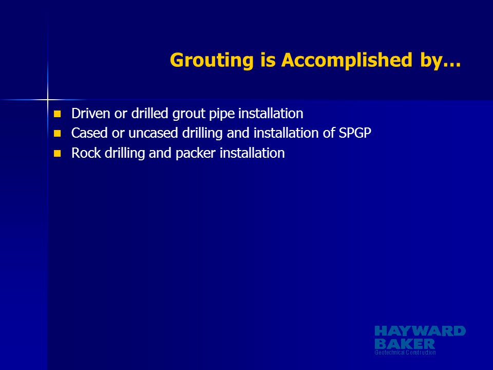 Grouting is Accomplished by…