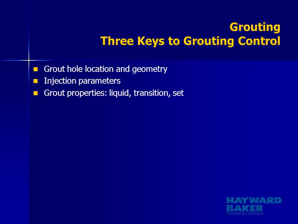 Grouting Three Keys to Grouting Control