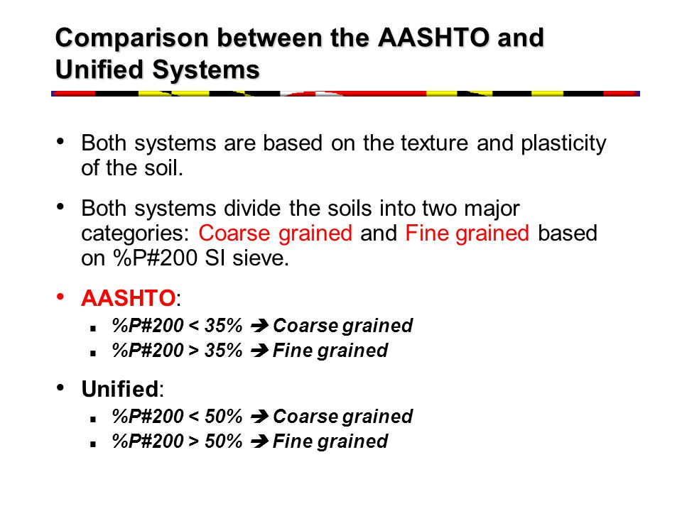 Comparison between the AASHTO and Unified Systems