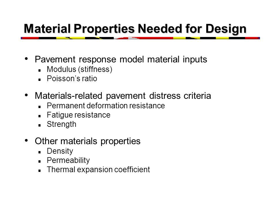 Material Properties Needed for Design