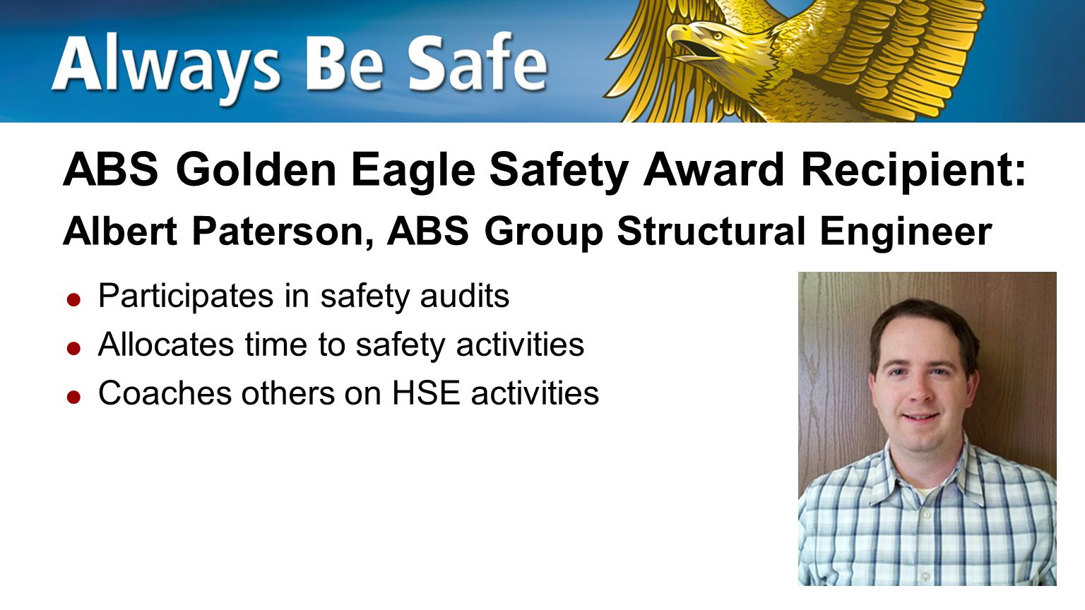 ABS Golden Eagle Safety Award Recipient: Albert Paterson, ABS Group Structural Engineer