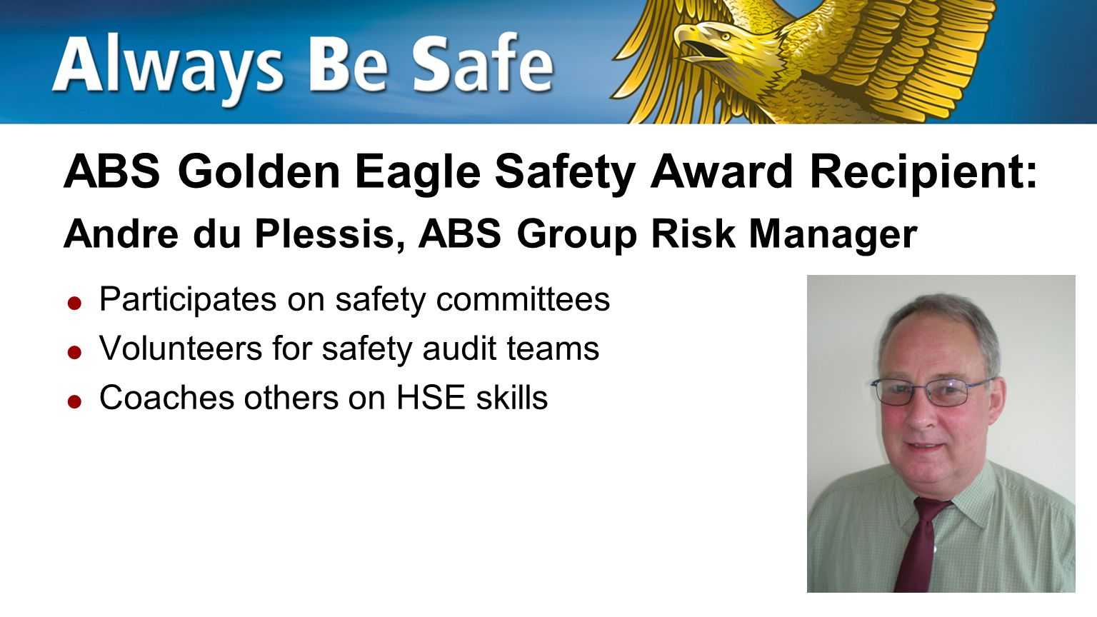 ABS Golden Eagle Safety Award Recipient: Andre du Plessis, ABS Group Risk Manager