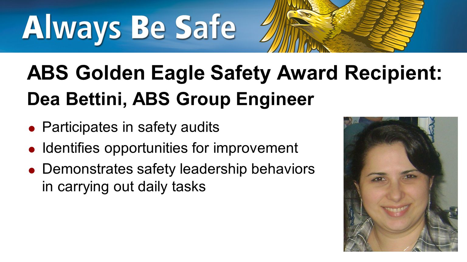 ABS Golden Eagle Safety Award Recipient: Dea Bettini, ABS Group Engineer