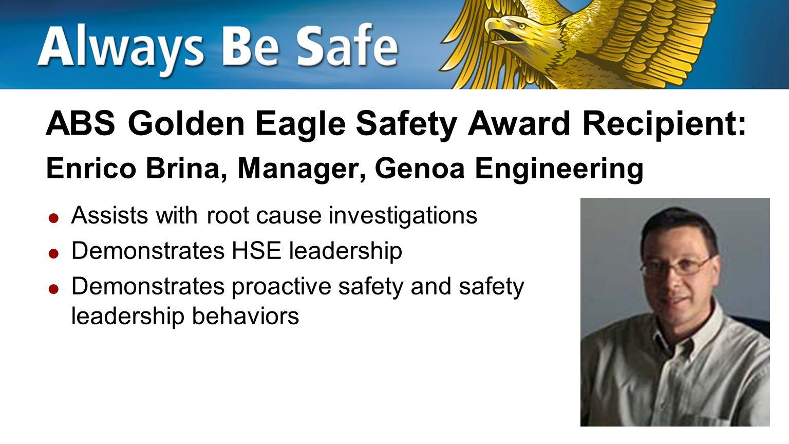 ABS Golden Eagle Safety Award Recipient: Enrico Brina, Manager, Genoa Engineering