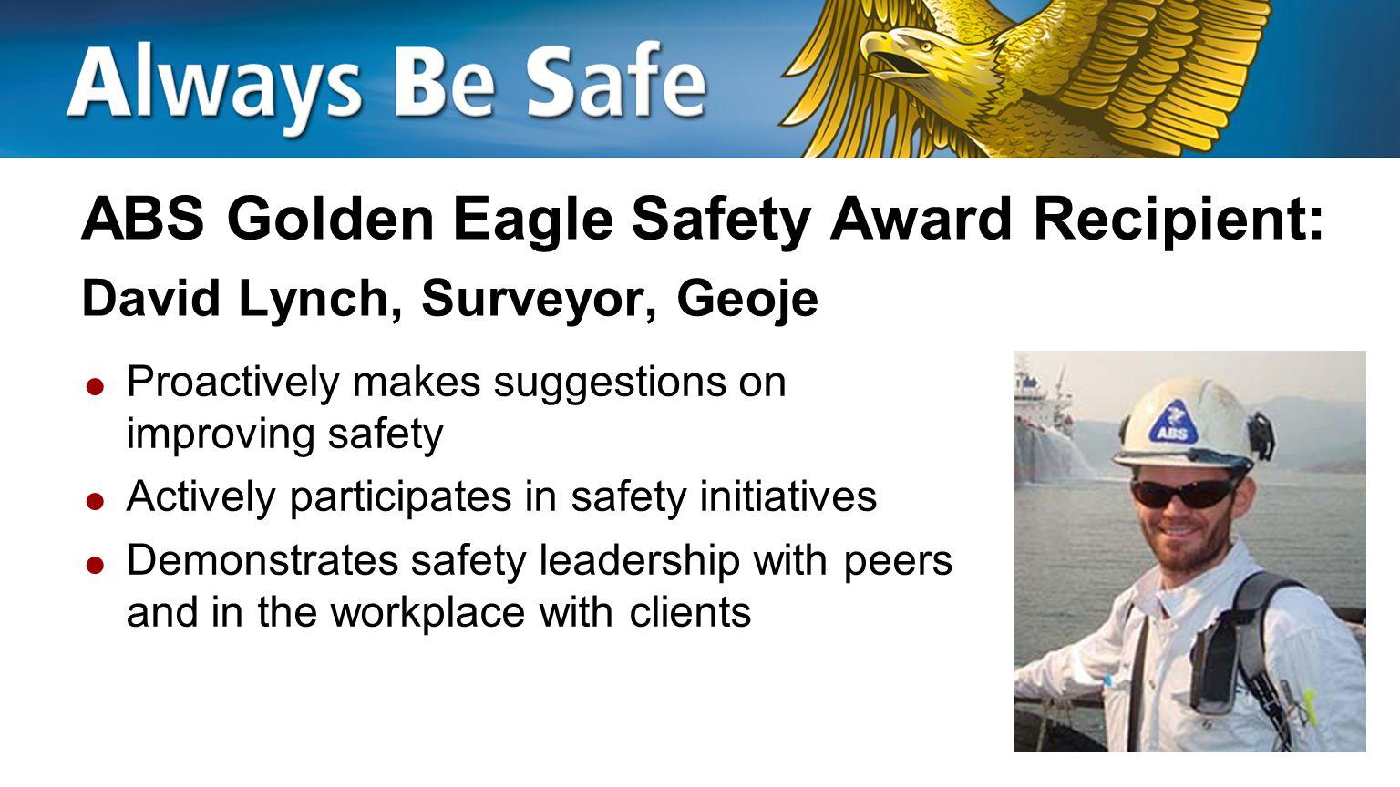 ABS Golden Eagle Safety Award Recipient: David Lynch, Surveyor, Geoje