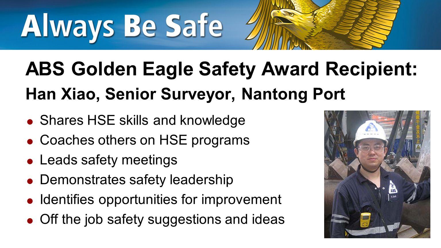 ABS Golden Eagle Safety Award Recipient: Han Xiao, Senior Surveyor, Nantong Port